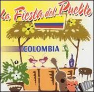 La Fiesta Del Pueblo -Colombia