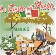 La Fiesta Del Pueblo -Mexico