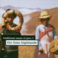 Traditional Music Of Peru 7 -lima Highlands