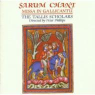 Sarum Chant, Missa Gallicantu: Tallis Scholars
