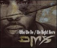 Who We Be / We Right Here