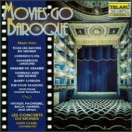 Movies Go Baroque: Clarke / Les Concerts Du Monde