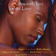 Smooth Jazz -Sweet Love