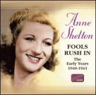 Fools Rush In -The Early Years Original Recordings 1940-1941