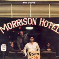 Morrison Hotel -Remaster