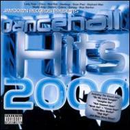 Dancehall Hits 2000