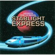 Starlight Express -Highlightsfrom The Musical