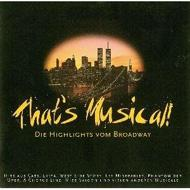 That's Musical -Highlights Broadway