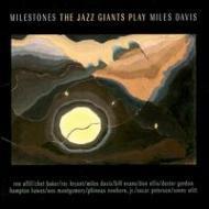Jazz Giants Play Miles Davis -milestones