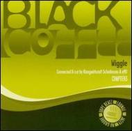 Black Coffee Chapter 3 -Wiggle