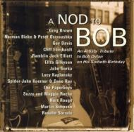Nod To Bob -Tribute To Bob Dylan On His 60th Birthday