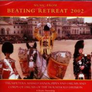 Household Division Massed Bands Beating Retreat 2002
