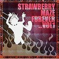 STRAWBERRY MAZE FOREVER VOL1