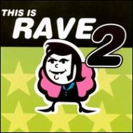 This Is Rave Vol.2