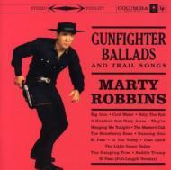 Gunfighter Ballad & Trail Songs -Remaster