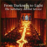闇から光へ: ロール / ソールズベリー大聖堂聖歌隊