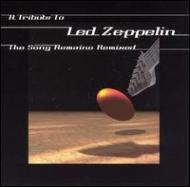 Song Becomes Remixed -Led Zeppelin Tribute
