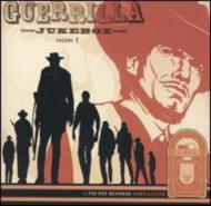 Guerrilla Jukebox Vol.1