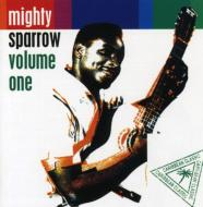 Mighty Sparrow Vol.1