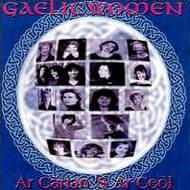Gaelic Women -Ar Canas Ar Ceol