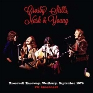 Crosby Stills Nash & Young/Roosevelt Raceway Westbury September 1974 Fm Broadcast (Ltd)