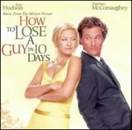 How To Lose A Guy In 10 Days -soundtrack