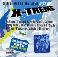 X-treme -Greensleeves Rhythmalbum #12