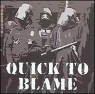 Quick To Blame