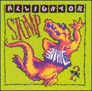Alligator Stomp 2 Cajun & Zydeco Classics