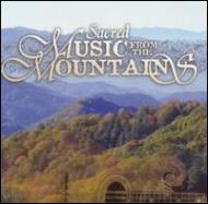 Secred Music From The Mountains