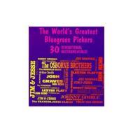Worlds Greatest Bluegrass Pickers