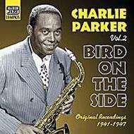 Vol.2 -Bird On The Side -Original Recordings 1941-1947