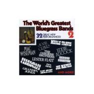 Worlds Greatest Bluegrass Bands 2