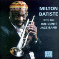 Milton Batiste With Rue Contijazz Band