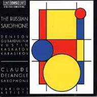 Delangle The Russian Saxophone-denisov, Gubaidulina, Raskatov, Etc