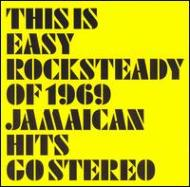 Easy Rocksteady Of 1969 Jamaican Hits