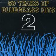 50 Years Of Bluegrass Hits 2