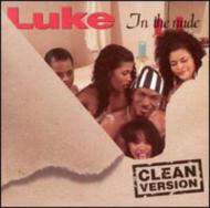 Luke In The Nude -Clean Version (Luther Campbell)
