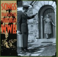 Songs That Got Us Through Wwiivol.1