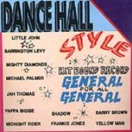 Dancehall Style General For All General