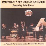 Jamie Wights New Orleans Joy Makers Feat.john Royen