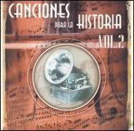 Canciones Para La Historia Vol.2