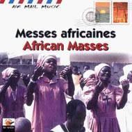 アフリカの宗教合唱air Mail Music / Messes Africaines