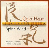 Quiet Heart -Spirit Wind