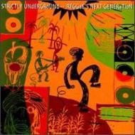 Strictly Underground Reggae Next Generation