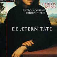 「永遠について」〜17 世紀後半独唱歌曲集 メーナ、リチェルカール・コンソート