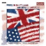 British Fantasies, American Dreams: Ruffer(Fl)crayford(P)