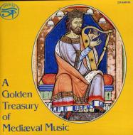 A Golden Treasury Of Medievalmusic