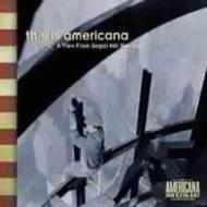 This Is Americana Vol.1 -Viewfrom Sugar Hill Records