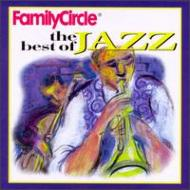 Family Circle -Best Of Jazz